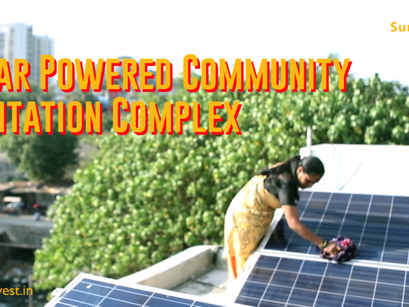 India's first solar powered Sanitation complex_Go Solar India_Solar Panel_Mumbai_Company_Rooftop
